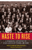 Haste To Rise
