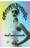 Black Metal Rainbows