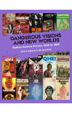 Dangerous Visions And New Worlds