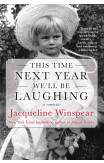 This Time Next Year We'll Be Laughing