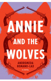 Annie And The Wolves