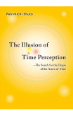 The Illusion Of Time Perception