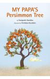 My Papa's Persimmon Tree