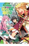 The Reprise Of The Spear Hero Volume 03: Light Novel