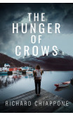 The Hunger Of Crows