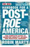 The New Handbook For A Post-roe America