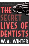 The Secret Lives Of Dentists