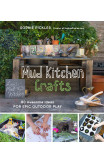 Mud Kitchen Crafts