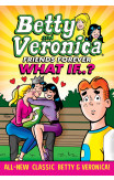 Betty & Veronica: What If