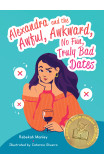 Alexandra And The Awful, Awkward, No Fun, Truly Bad Dates