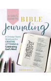 A Girl's Guide To Bible Journaling