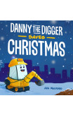 Danny The Digger Saves Christmas