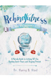 Behindfulness For Beginners