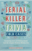 Serial Killer Trivia: Cold Cases