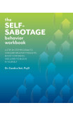 The Self-sabotage Behavior Workbook