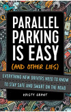 Parallel Parking Is Easy (and Other Lies)