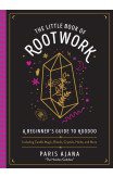 The Little Book Of Rootwork