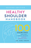 Healthy Shoulder Handbook: Second Edition