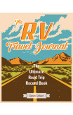 The Rv Travel Journal