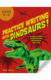 Practice Writing With Dinosaurs!