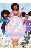 The Magical Girl's Guide To Life
