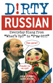 Dirty Russian: Second Edition