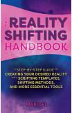 The Reality Shifting Handbook