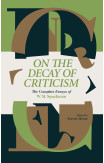 On The Decay Of Criticism