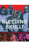 Bleeding Skull!: A 1990s Trash-horror Odyssey