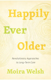 Happily Ever Older