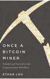 Once A Bitcoin Miner
