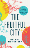 The Fruitful City