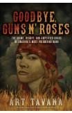 Goodbye Guns N' Roses