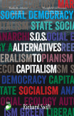 S.o.s. Alternatives To Capitalism (second Edition)