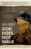 Where God Does Not Walk