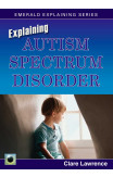Explaining Autism Spectrum Disorder
