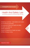 A Straightforward Guide To Health And Safety Law