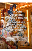 The Debt Collecting Merry-go-round
