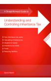 A Straightforward Guide To Understanding And Controlling Inheritance Tax