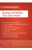 A Straightforward Guide To Buying And Selling Your Own Home