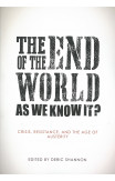 The End Of The World As We Know It?