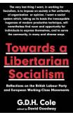 Towards A Libertarian Socialism