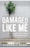 Damaged Like Me