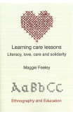 Learning Care Lessons: Literacy, Love, Care And Solidarity