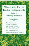 Which Way For The Ecology Movement?
