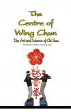 The Centre Of Wing Chun