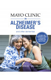 Mayo Clinic On Alzheimer's Disease And Other Dementias