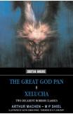 Great God Pan, The & Xelucha