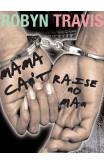 Mama Can't Raise No Man