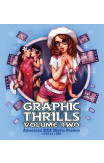 Graphic Thrills Volume 2